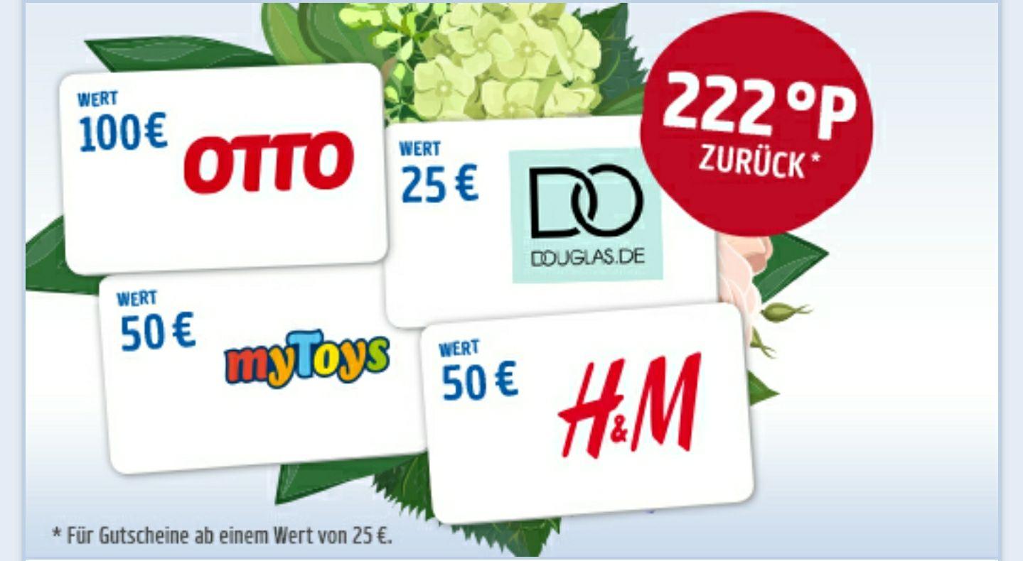 222 Paybackpunkte zurück, ab Kauf von min. 25€ Gutscheinwert (2499 Punkte)