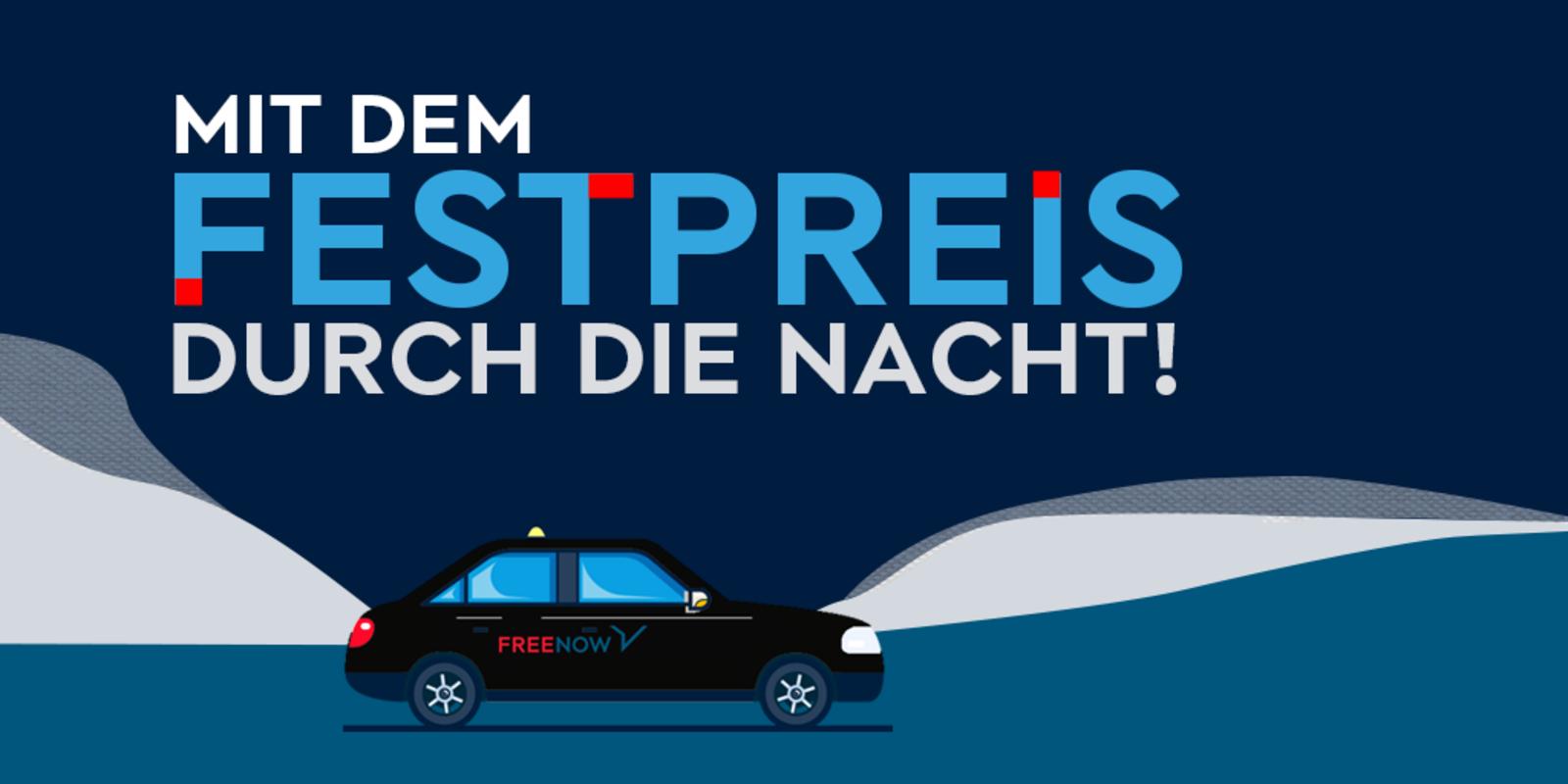 Free Now Taxi in Hamburg HH €4 / €8 Festpreis von 0-6 Uhr