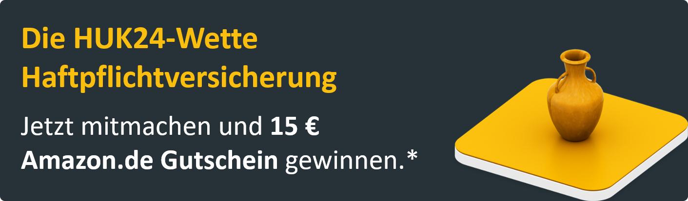 [HUK24] 15 € Amazon-Gutschein für gewonnenen Vergleich Haftpflichtversicherung (Bestandskunden)