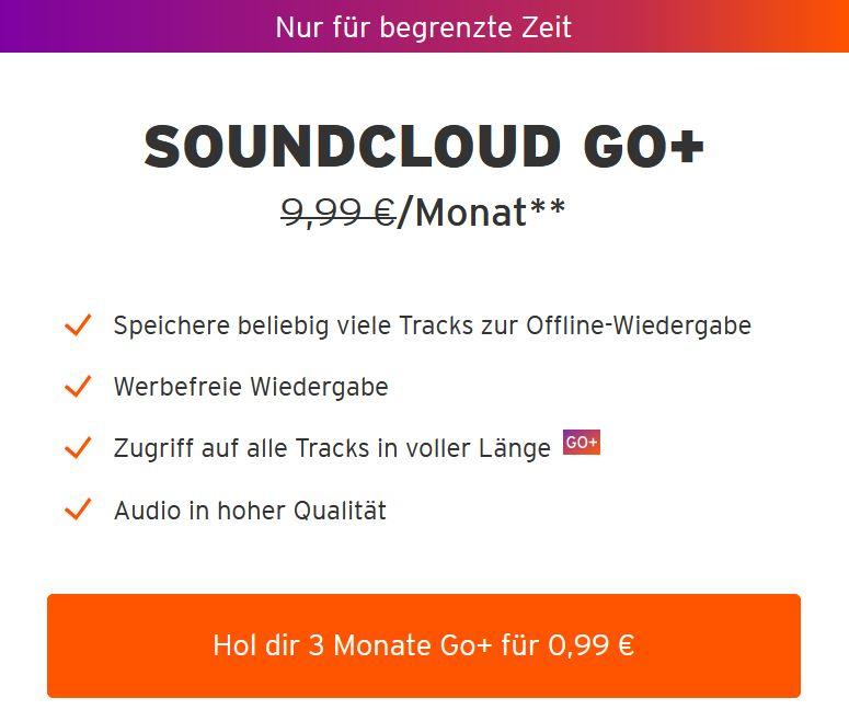 3 Monate SoundCloud Go+ für 99 Cent (Kündigung erforderlich)