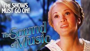 The Sound of Music (Musical Aufzeichnung)   The Shows Must Go On (YouTube)