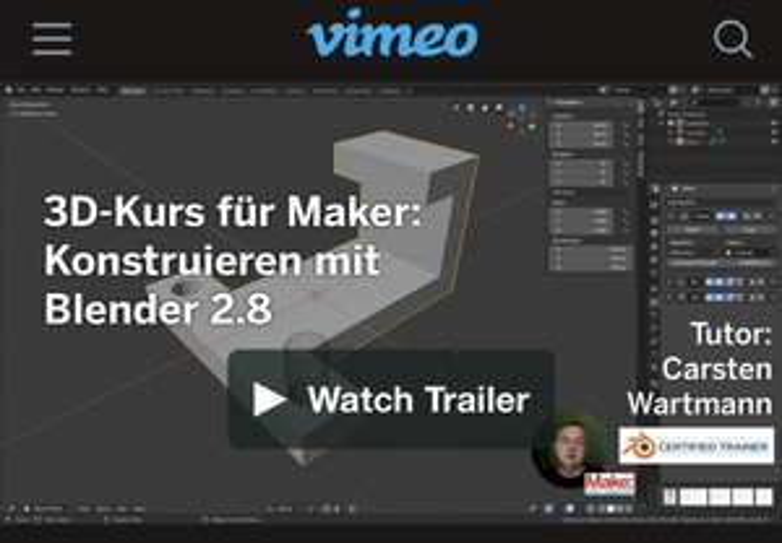 Videokurs: Blender für Maker am 01.07-05.07 je Kurs 1 EUR (alles zusammen 7 EUR)