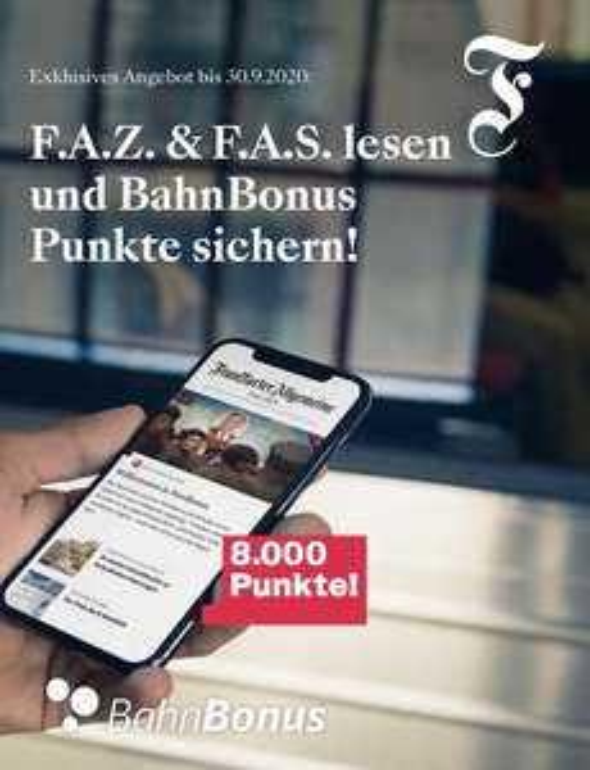 6 Monate F.A.Z. & F.A.S. digital lesen + 8.000 BahnBonus Punkte