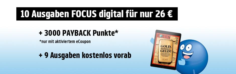 10x Focus digital für 26€ plus 3020 Payback-Punkte!