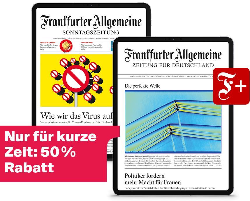 Digital-Paket der F.A.Z. + Sonntagszeitung inkl. F+ (6 Monate für knapp 50%)