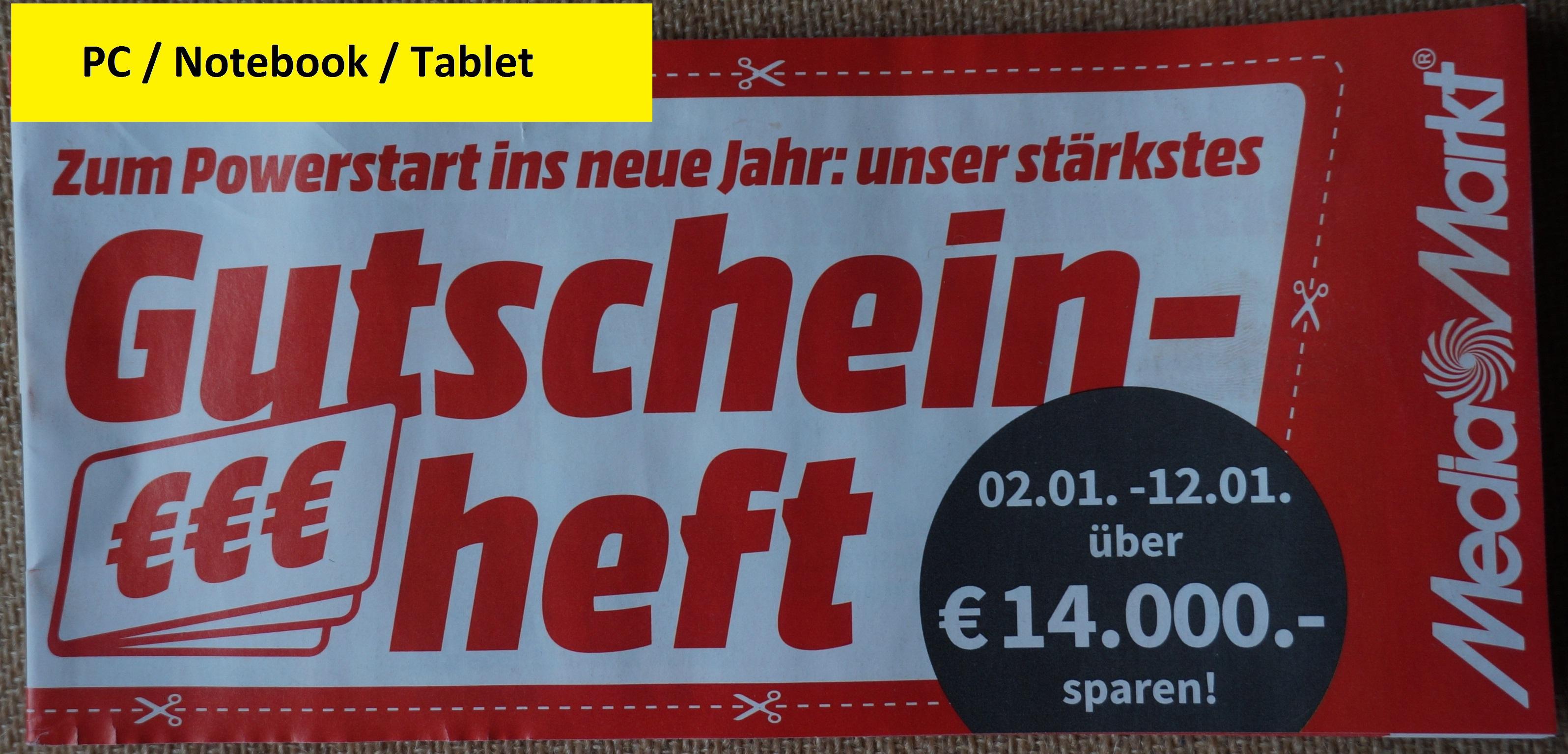 [Media Markt] Nur Online - Gutschein Heft: PC / Notebook / Tablet gültig 02.01.2021 - 12.01.2021