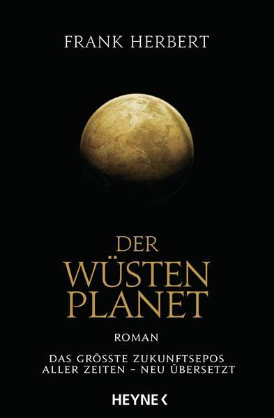 [eBook, Kindle] Der Wüstenplanet - Frank Herbert (erstes Buch der Dune-Reihe in neuer Übersetzung)