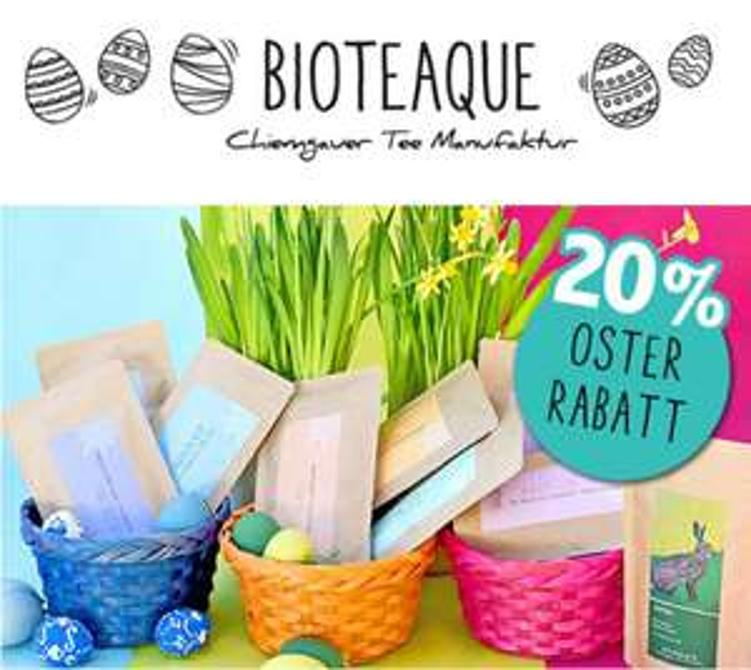 20% Rabatt auf Alles bei Bioteaque