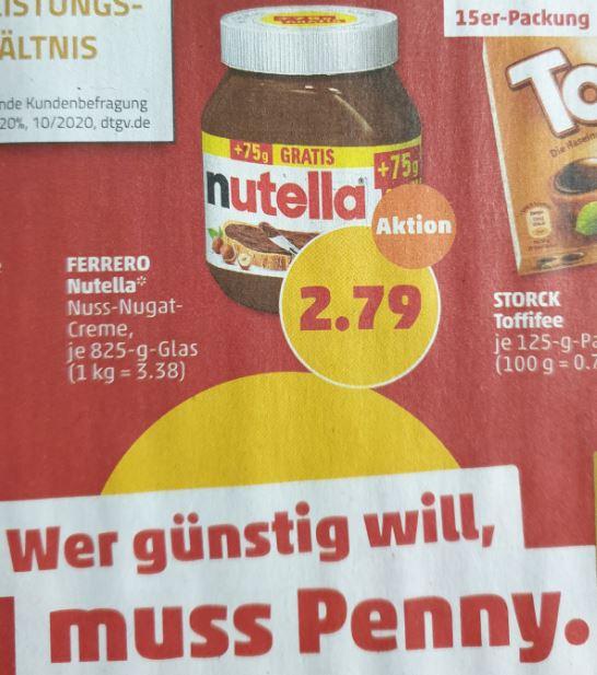 Penny ab Montag: Nutella 825 Gramm für 2,79 Euro (= 3,38 € pro kg); Toffifee (125gr.) für 0,95 Euro.