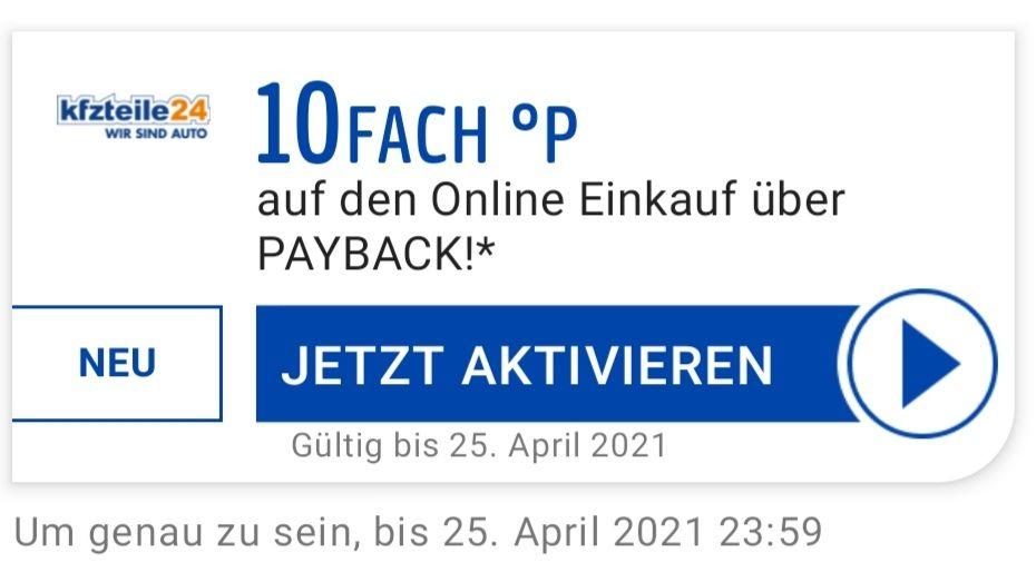 10Fach °P auf den Online Einkauf bei kfzteile24 eventuell personalisiert