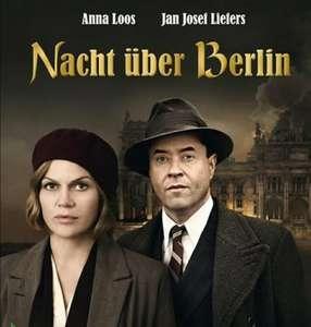 """[3sat mediathek] """"Nacht über Berlin"""" mit Jan Josef Liefers und Anna Loos kostenlos im Stream   6,3@IMDB"""