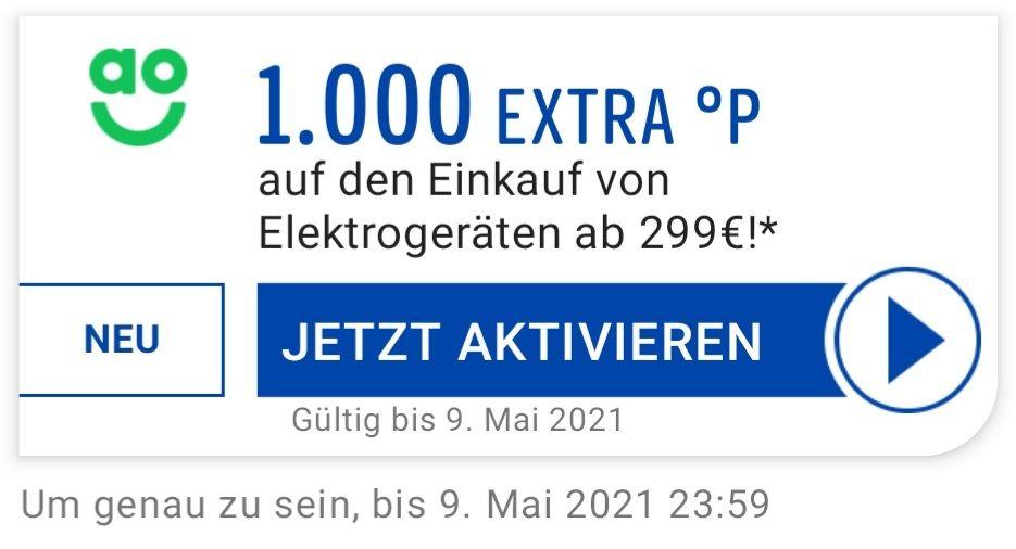 ao 1000 Extra °P auf einen Einkauf von Elektrogeräten ab 299 Euro evtl. personalisiert bis 09.05