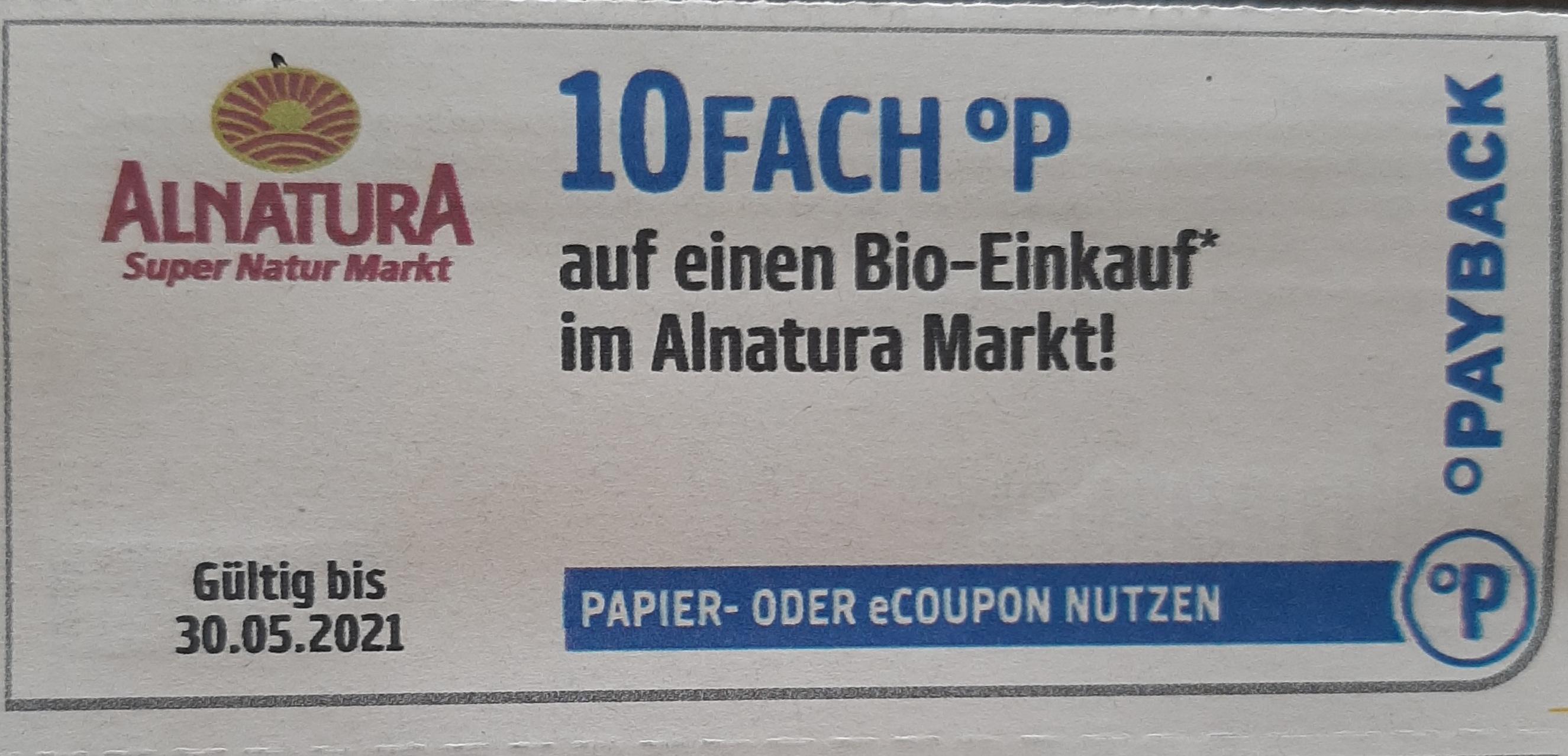 Alnatura 10fach°P, 7fach, 6fach und 2× 100 Extra Punkte Payback auf einen Bio-Einkauf