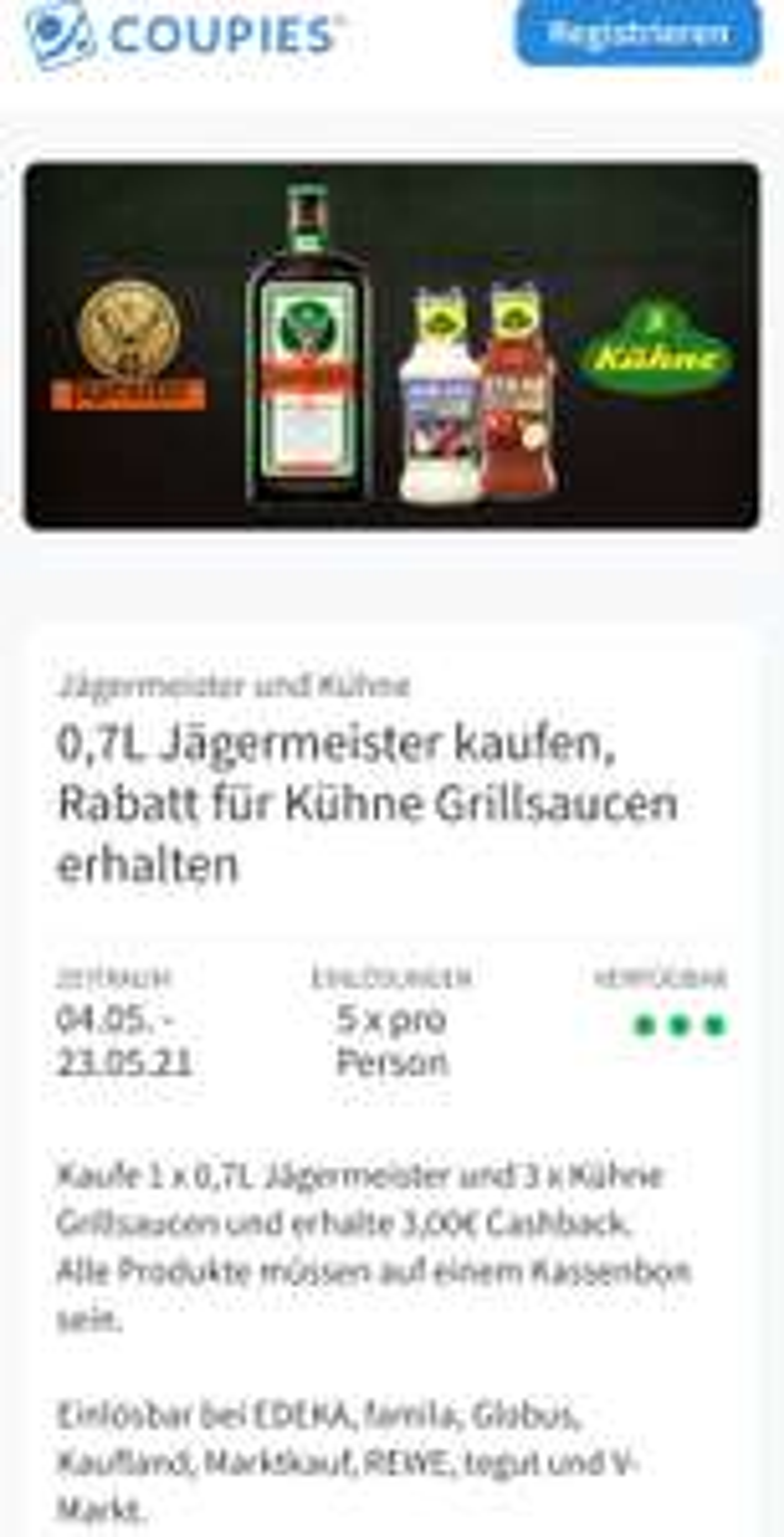 Jägermeister + 3 x Kühne Grill-Soße (Kaufland Hannover) (3€ Cashback)