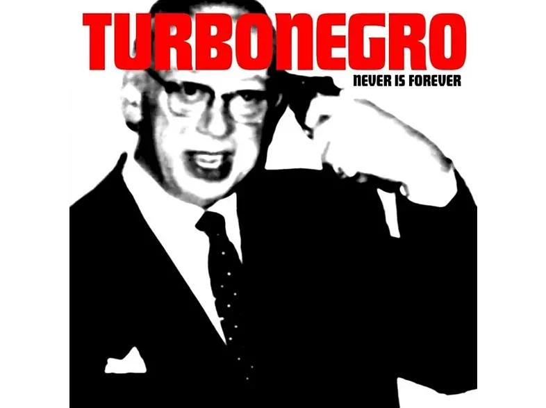 (Saturn Marktabholung) Turbonegro - Never Is Forever [Vinyl LP]