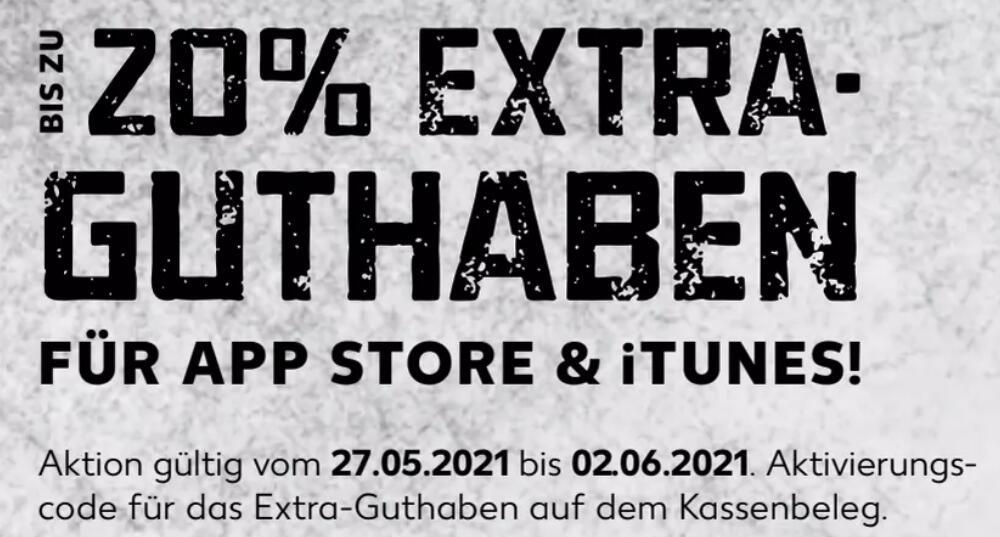 [Kaufland vom 27.05 - 02.06.] Bis zu 20% extra Guthaben auf Apple App Store & iTunes Geschenkkarten