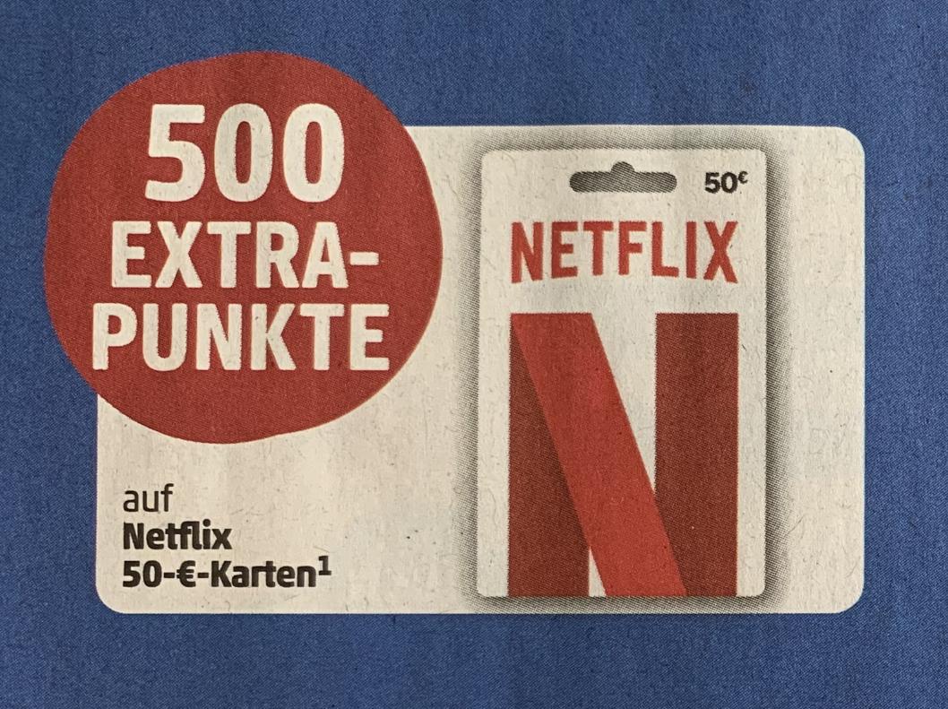 500 °P für 50€ Netflix Geschenkkarten
