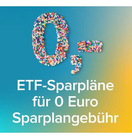 über. 270 Aktions ETFs bei Consorsbank für 0 € monatlich besparen