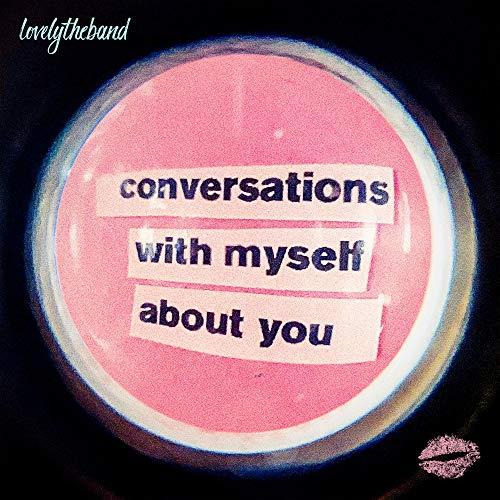 lovelytheband - conversations with myself about you - Vinyl [Prime, sonst +3€] Schallplatte, LP