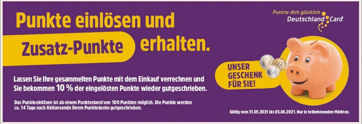 [Edeka Nordbayern/Sachsen/Thüringen] Mit DeutschlandCard Punkten zahlen und 10% zurück erhalten