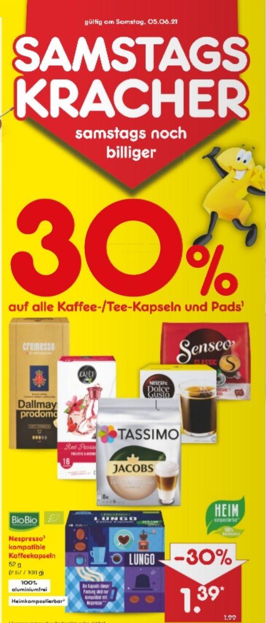 30% auf alle Kaffee/Tee-Kapseln und Pads Netto MD Samstagskracher 05.06
