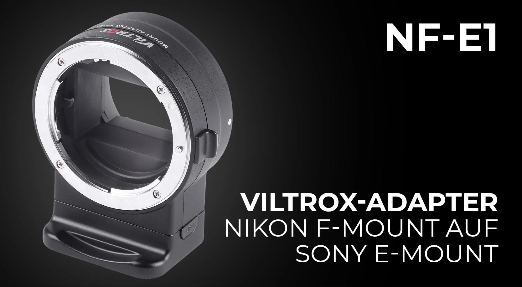 [rollei.de] Viltrox Objektivadapter Nikon F - Sony E-Mount Autofokus