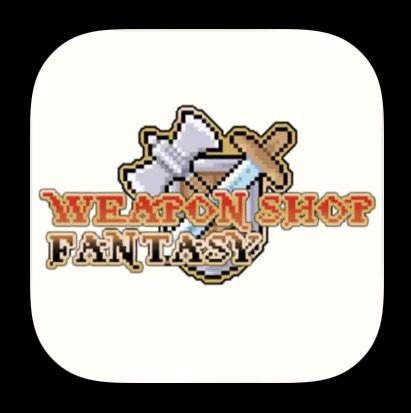 [iOS] Weapon Shop Fantasy