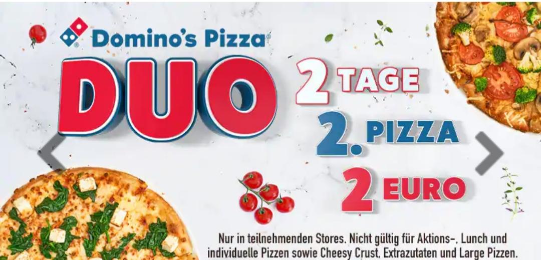 Domino's 2Tage 2 Pizzen 2 Euro Aktion/ Dienstag und Mittwochs