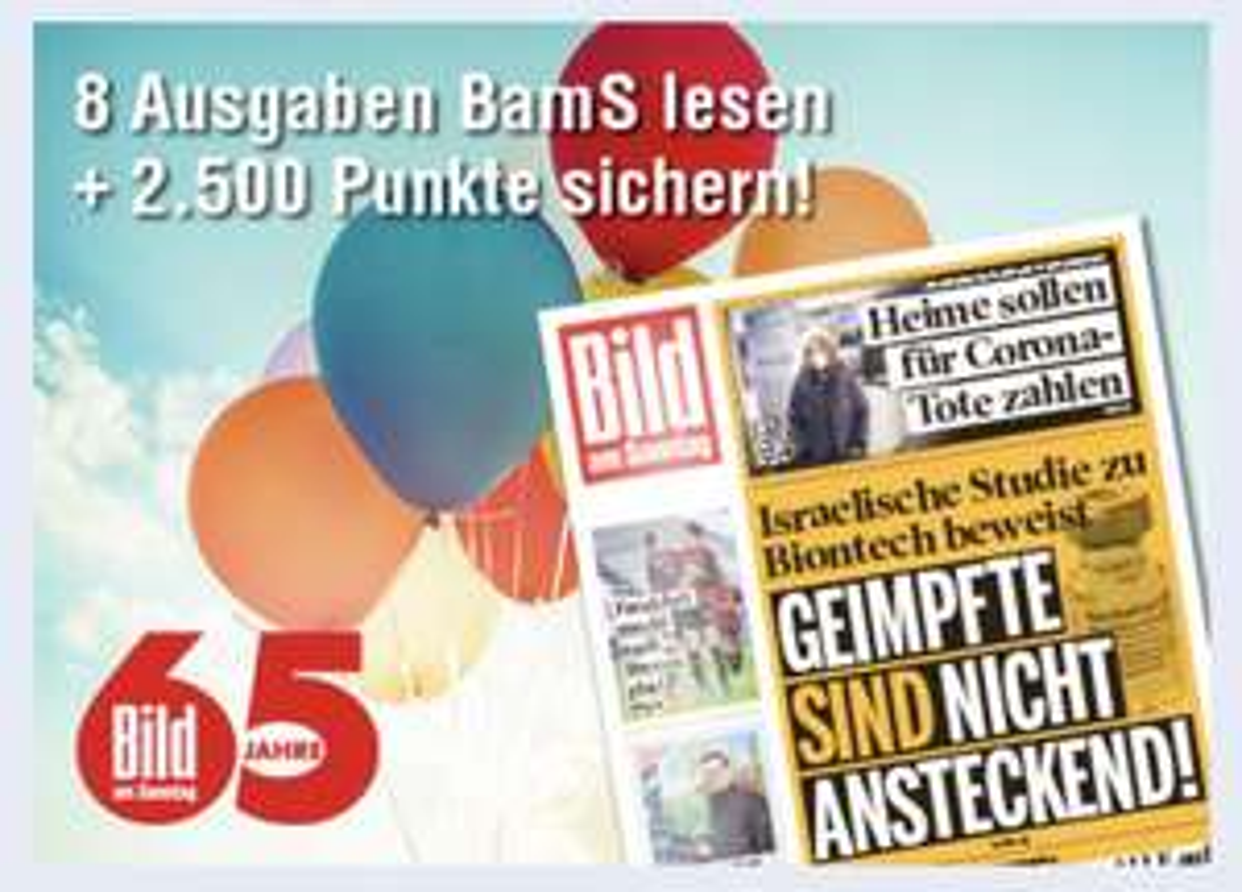 8 Ausgaben Bild am Sonntag BamS + 2500 Paybackpunkte
