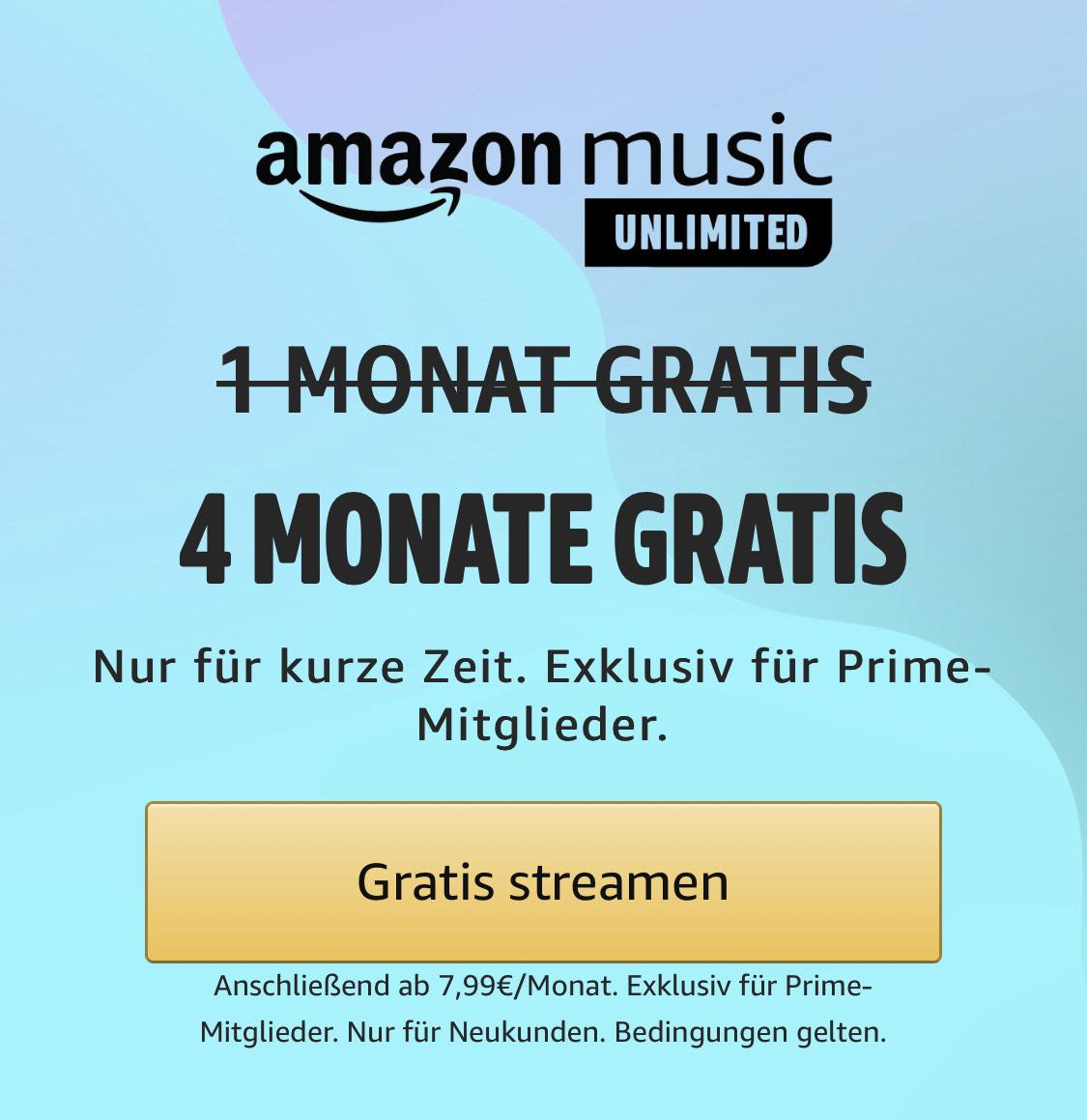 Neukunden: Amazon music unlimited 4 statt 1 Monat gratis