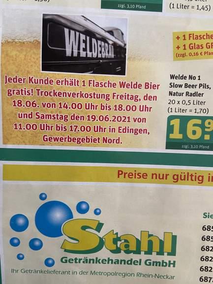 [Lokal Edingen ] Freibier! 1 Flasche Welde gratis am 18.6. und 19.6.