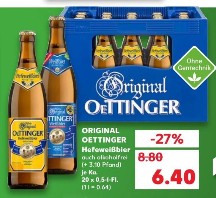 Oettinger Hefeweizen im Kaufland ab Montag für 6,40€