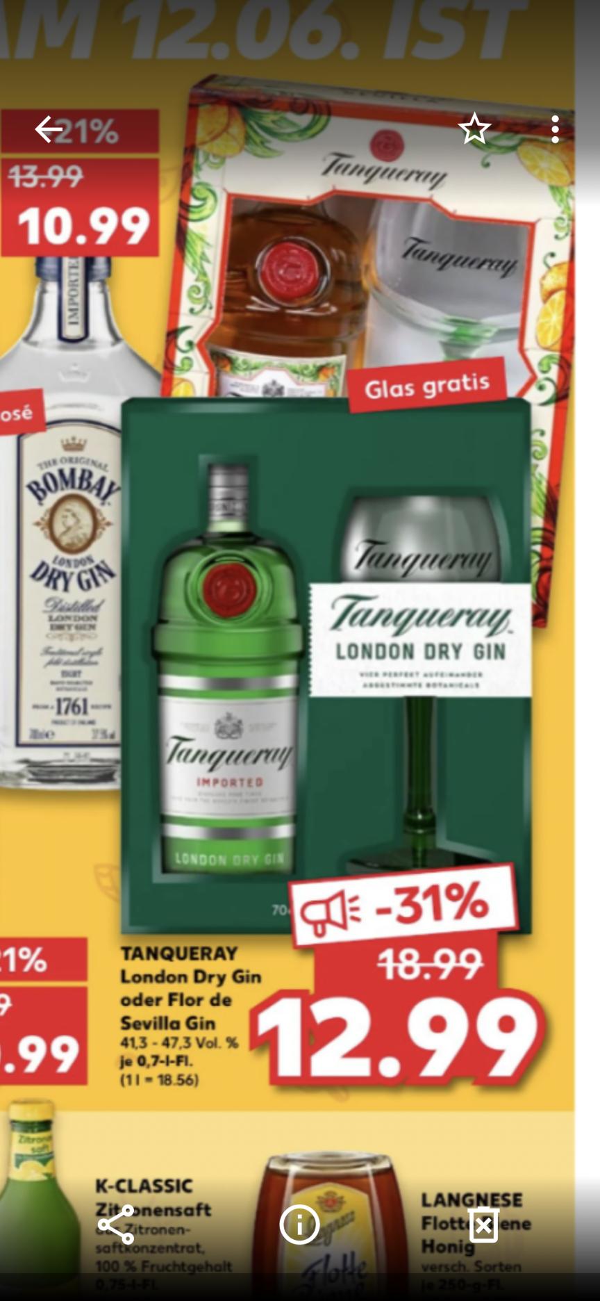 Lokal? Tanqueray Dry oder Flor der Sevilla Gin, jeweils mit Glas, für 12,99€. Ergibt ein Literpreis von 18,56 €.