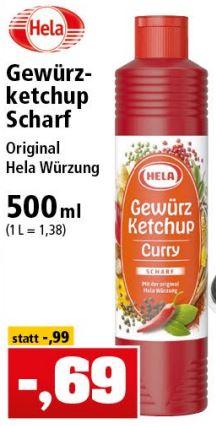 """HELA Gewürz-Ketchup """"scharf"""", 500ml-Flasche für nur 69 Cent / Rama Margarine Balance, 500g-Becher für 59 Cent [Thomas Philipps / Filiale]"""
