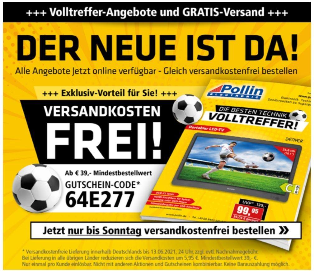 Pollin Versandkostenfrei ab 39 Euro bis am Sonntag den 13.06 mit Gutscheincode: 64E277