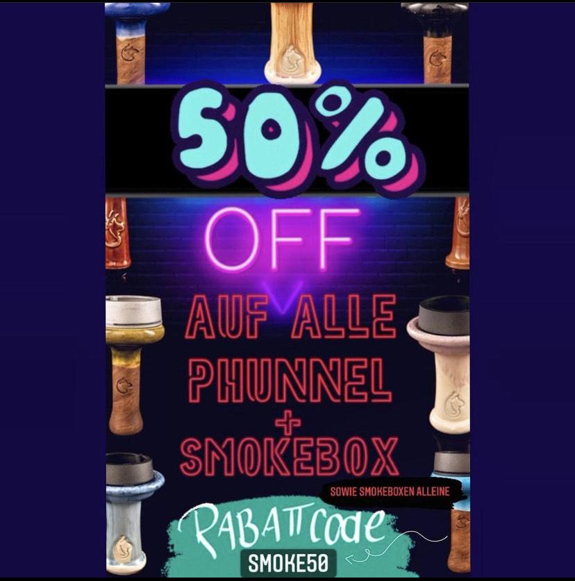 50% auf Smokebox/Phunnel Köpfe für Shisha