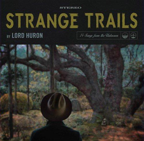 Lord Huron - Strange Trails (2 x Vinyl + CD)