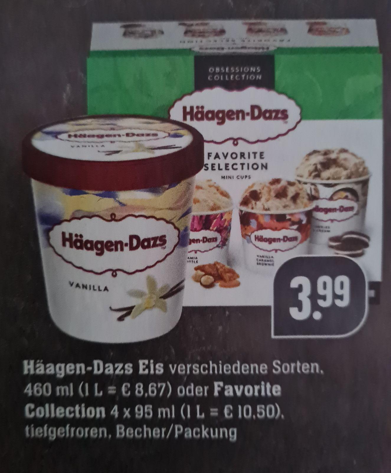 Häagen-Dazs Eis 460 ml verschiedene Sorten oder Favorite Collection 4x95 ml ab 14.06 Edeka Südwest