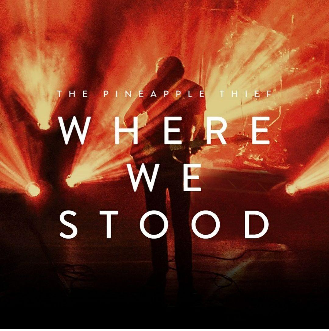 (Prime) The Pineapple Thief - Where We Stood (Vinyl LP)