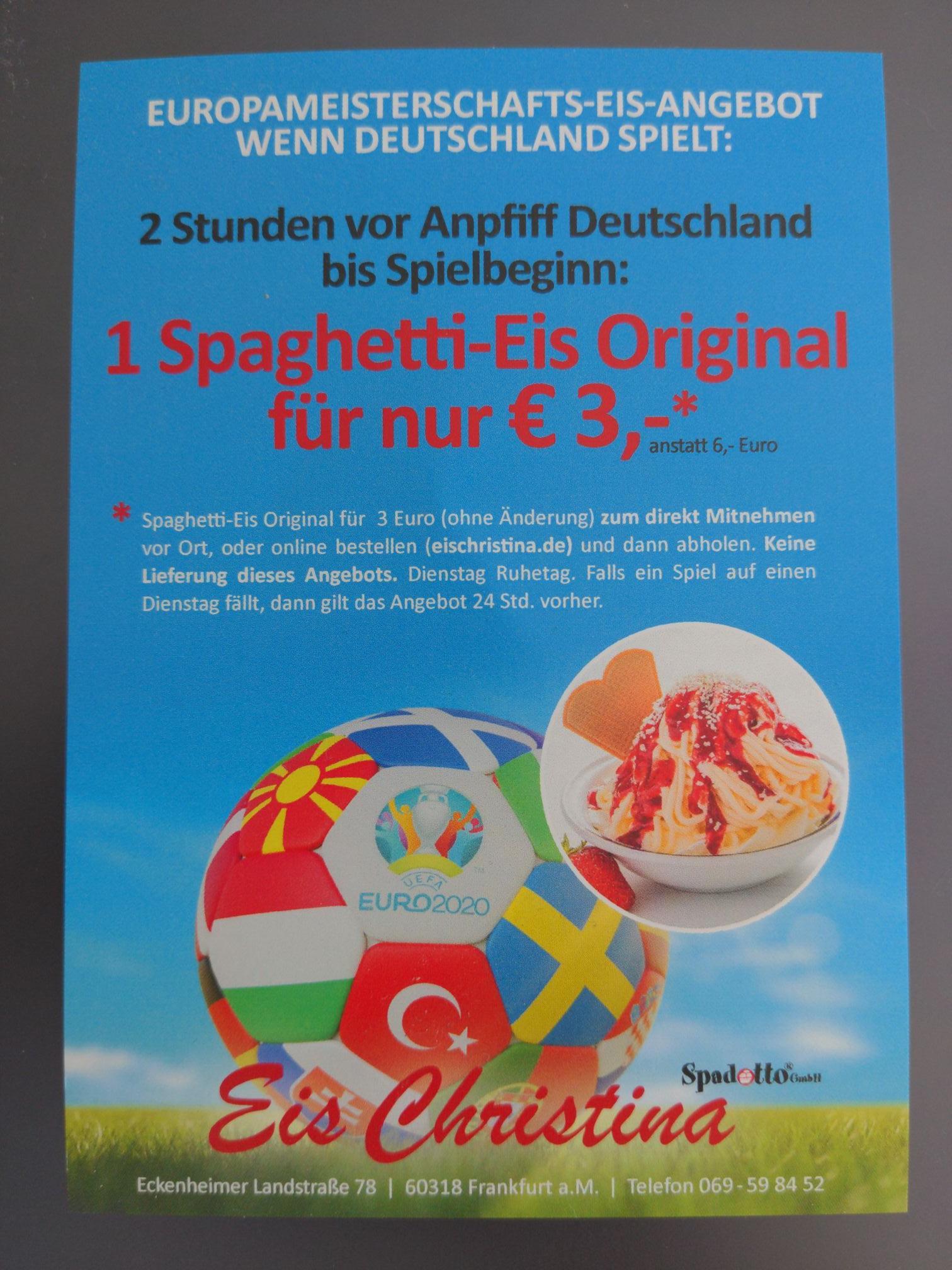 [Frankfurt/M] Eis Christina Spaghetti Eis Original für 3€ statt 6€ an Tagen von Deutschlandspielen während EM