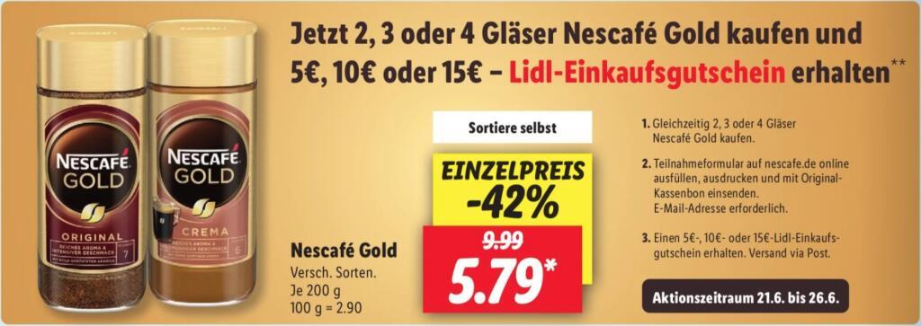 [Lidl] Nescafe Gold kaufen und 5€, 10€ oder 15€-Lidl Gutschein erhalten.