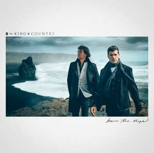 For King & Country - Burn The Ships [CD] (kostenlos auf YouTube)