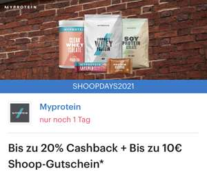Shoop&MyProtein 15% (20% Neukunden) Plus 5€ (10€ Neukunden) Shoop Gutschein ab 65€ Plus 46% Rabatt