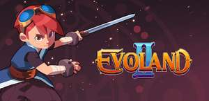 [android + iOS] Evoland 2   4,1* > 100k Downloads