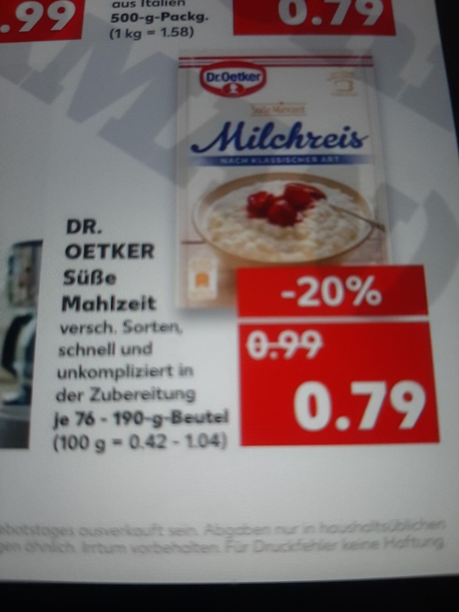 Kaufland ab 01.07.2021 Dr Oetker Süße Mahlzeiten 3 für 1,37€ Statt 2,37€.