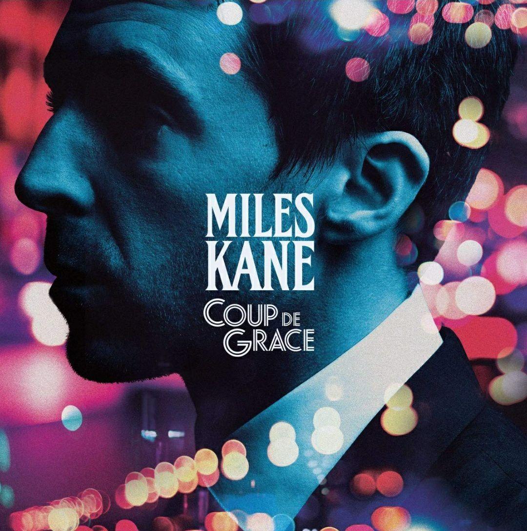 (Prime) Miles Kane - Coup De Grace (Vinyl LP)