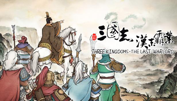 Three Kingdoms The Last Warlord-The Age of Turbulence DLC kostenlos im Steam Store