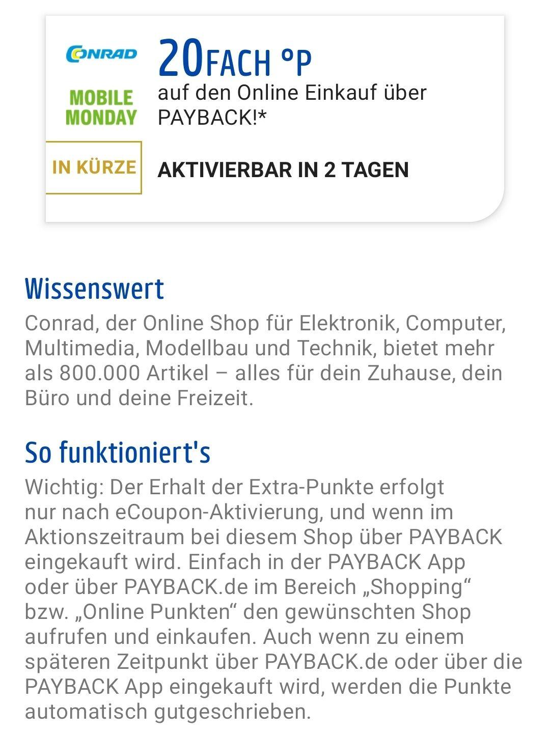 Payback Mobile Monday (Conrad) 20-fach Punkte - entspricht 10% cashback!