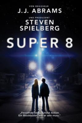 (iTunes) Super 8 * 4k Ultra HD mit HDR / Dolby Vision * KAUF-Stream
