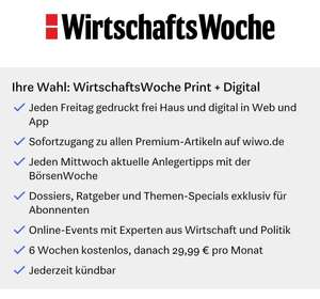 [WirtschaftsWoche] Print & Digital 6 Wochen kostenlos